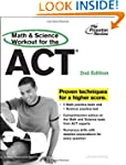 Math and Science Workout for the ACT,...