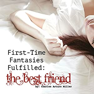 First Time Fantasies Fulfilled Audiobook