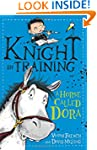 Knight in Training: 2: A Horse Called...