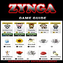 Zynga Game Guide (       UNABRIDGED) by HiddenStuff Entertainment Narrated by Cody Comeaux