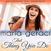 That Thing You Do | Maria Geraci