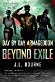 img - for Day by Day Armageddon: Beyond Exile (Book 2) by Bourne, J. L. (2010) Paperback book / textbook / text book