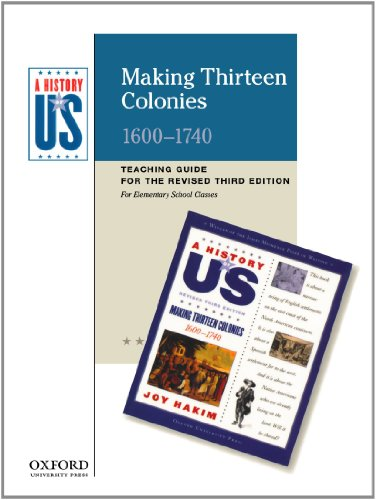 Making Thirteen Colonies Elementary Grades Teaching Guide, A History of US: Teaching Guide pairs with A History of US: Book Two PDF