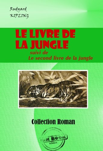 Couverture du livre Le livre de la jungle (suivie de Le second livre de la jungle)