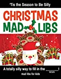 img - for Christmas Mad Libs - 'Tis the Season to Be Silly: A Holiday Mad Lib Collection for Kids this Christmas (Mad Libs for Kids) (Volume 1) by Chad Brandt (2016-11-07) book / textbook / text book