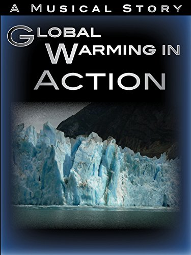 Global Warming In Action Movie