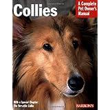 Collies (Complete Pet Owner's Manual) ~ Harold Walter Sundstrom