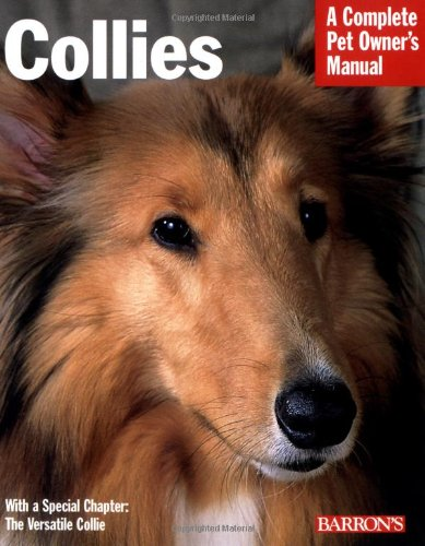 Collies (Complete Pet Owner's Manual) (A Complete Pet Owners Manual compare prices)