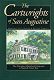 img - for The Cartwrights of San Augustine: Three Generations of Agrarian Entrepreneurs in Nineteenth-Century Texas book / textbook / text book