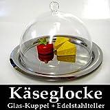 Käseglocke Glasglocke Glashaube Glocke mit Edelstahlteller NEU