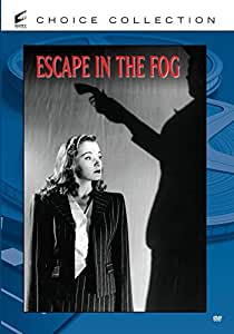 Escape in the Fog