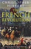 French Revolution (0140049452) by Hibbert, Christopher
