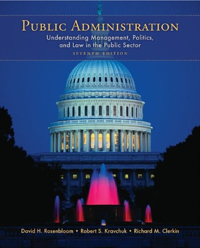 Public Administration: Understanding Management, Politics, and Law...