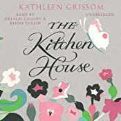 The Kitchen House | Kathleen Grissom