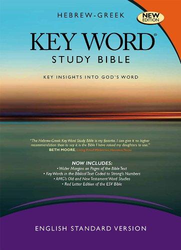 Hebrew-Greek Key Word Study Bible: Esv Edition, Genuine Leather Black (Key Word Study Bibles)
