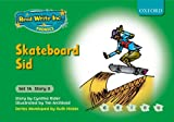 Read Write Inc. Phonics: Fiction Set 1A (Green): Skateboard Sid Cynthia Rider