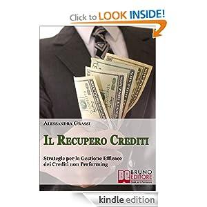 Il Recupero Crediti (Italian Edition) Alessandra Grassi