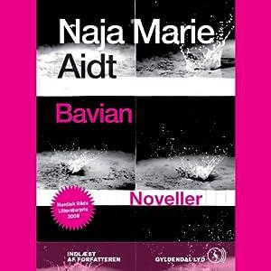 Bavian: Noveller | [Naja Aidt Marie]