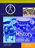 Pearson Baccalaureate: History: C20th World - Authoritarian and Single Party States for the IB Diploma (Pearson International Baccalaureate Diploma: International Editions)