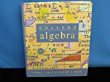 College Algebra (013207754X) by Linda L. Exley