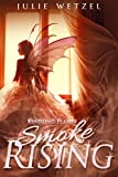 Kindling Flames: Smoke Rising (The Ancient Fire Series Book 3) (English Edition)