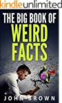 The Big Book of Weird Facts
