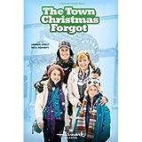 The Town Christmas Forgot