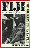 img - for Fiji: Politics of Illusion : The Military Coups in Fiji book / textbook / text book