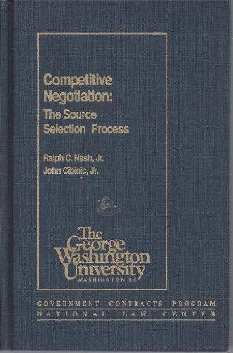 Competitive Negotiation: The Source Selection Process