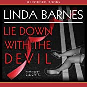 Lie Down with the Devil | [Linda Barnes]