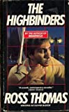 The Highbinders (0060808624) by Oliver Bleeck
