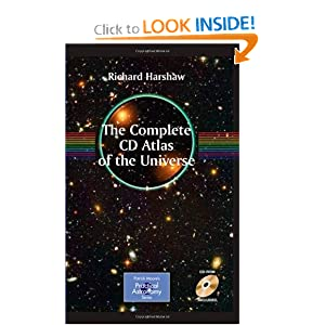 The Complete CD Atlas of the Universe Richard Harshaw