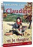 echange, troc Claudine et le Théâtre