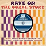 Rave On - The Coral Story