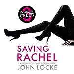 Saving Rachel: Donovan Creed, Book 3 | John Locke