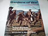 Gardens of War: Life and Death in the New Guinea Stone Age (0233961402) by Robert Gardner