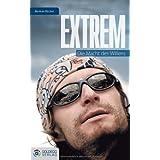 """Extrem: Die Macht des Willensvon """"Norman B�cher"""""""
