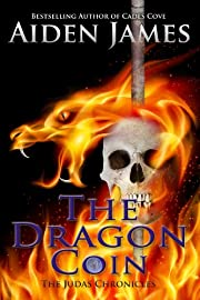 The Dragon Coin (The Judas Chronicles #4)