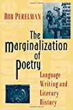 The Marginalization of Poetry (0691021384) by Perelman, Bob