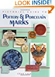Pictorial Guide To Pottery And Porcel...