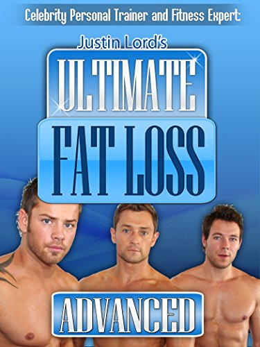 Ultimate Fat & Weight Loss - Justin King's Advanced Workout Session