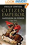 Citizen Emperor: Napoleon in Power 17...
