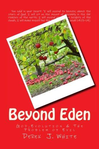 Beyond Eden: God,Evolution & The Problem of Evil