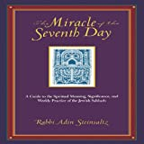 Miracle of the Seventh Day (0787965456) by Steinsaltz, Adin