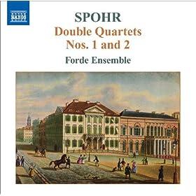 Spohr, L.: Double String Quartets, Vol. 1 - Nos. 1 and 2