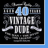 Creative Converting 16 Count Vintage Dude 40th Birthday Lunch Napkins