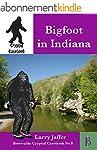 Bigfoot in Indiana (Cryptid Casebook...