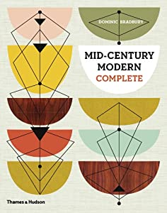 Mid-Century Modern Complete by Thames and Hudson Ltd