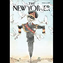 The New Yorker, March 14th 2011 (Jill Lepore, Louis Menand, Robert Coover)  by Jill Lepore, Louis Menand, Robert Coover Narrated by Todd Mundt