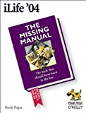 iLife '04: The Missing Manual (0596006942) by Pogue, David